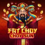 แนะนำเกม Fat Choy Choy Sun